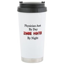 Physician Assistant/Zom Travel Mug