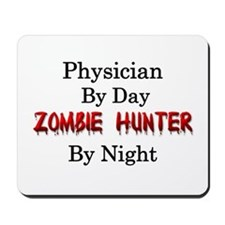 Physician/Zombie Hunter Mousepad