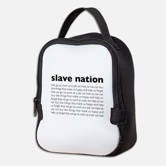 slave nation Neoprene Lunch Bag