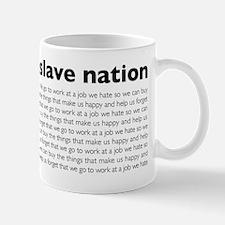 slave nation Mugs