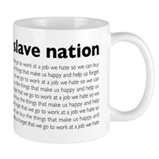 slave nation Mugs
