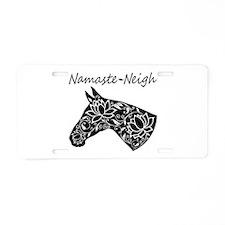 Horse Namaste Neigh Aluminum License Plate