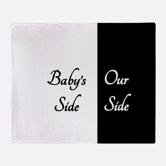 The Babys Side Our Side Throw Blanket