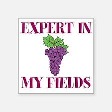 Expert in My Fields Sticker