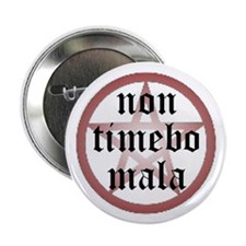 Non Timebo Mala Button