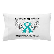 Ovarian Cancer Miss My Hero Pillow Case