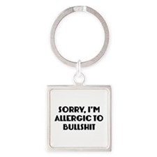 Sorry, I'm Allergic To Bullshit Square Keychain