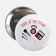 "Tools Of The Trade 2.25"" Button"