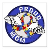 Proud mom of autism Square Car Magnets