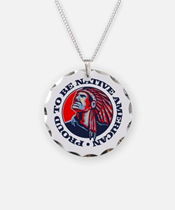 Proud Native American Necklace