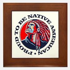 Proud Native American Framed Tile
