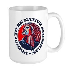 Proud Native American Mugs