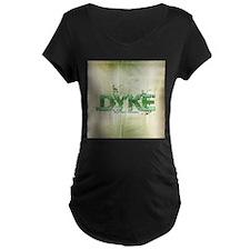 dyke_1 Maternity T-Shirt