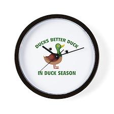Ducks Better Duck In Duck Season Wall Clock