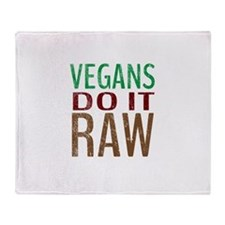 Vegans Do It Raw Throw Blanket