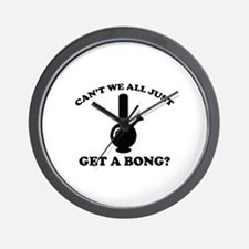 Can't We All Just Get A Bong? Wall Clock