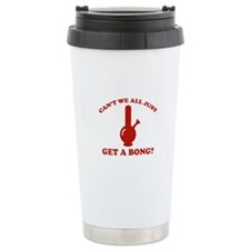 Can't We All Just Get A Bong? Travel Mug