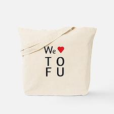 We Love ToFu Tote Bag
