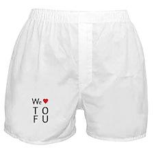 We Love ToFu Boxer Shorts