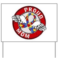 Proud Mom 3 Red Autism Yard Sign