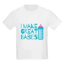 I make great BABIES with babies bottle T-Shirt