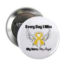 "Childhood Cancer Miss My Hero 2.25"" Button"