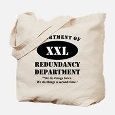 Department Of Redundancy Department Tote Bag