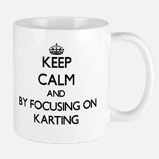 Keep calm by focusing on Karting Mugs