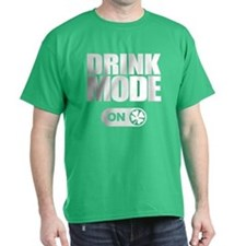 St. Patricks Day - DRINK MODE ON T-Shirt