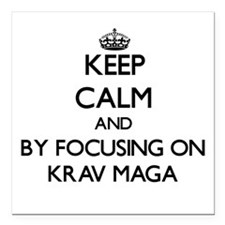 Keep calm by focusing on Krav Maga Square Car Magn