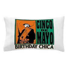 Cinco de Mayo Birthday Chica Pillow Case