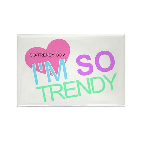 So Trendy Rectangle Magnet