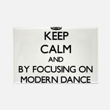 Keep calm by focusing on Modern Dance Magnets