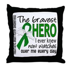 Bravest Hero I Knew TBI Throw Pillow