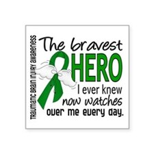 "Bravest Hero I Knew TBI Square Sticker 3"" x 3"""