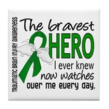 Bravest Hero I Knew TBI Tile Coaster