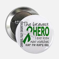 "Bravest Hero I Knew Cerebra 2.25"" Button (10 pack)"