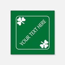 "St Patricks Day Border CUST Square Sticker 3"" x 3"""