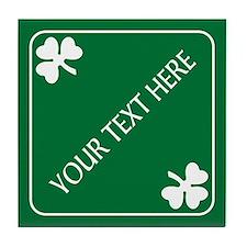 St Patricks Day Border CUSTOM TEXT Tile Coaster