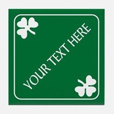 St Patricks Day Border CUSTOM TEXT Tile Coaster