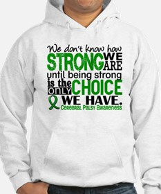How Strong We Are Cerebral Palsy Hoodie