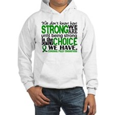 How Strong We Are Cerebral Palsy Hoodie Sweatshirt
