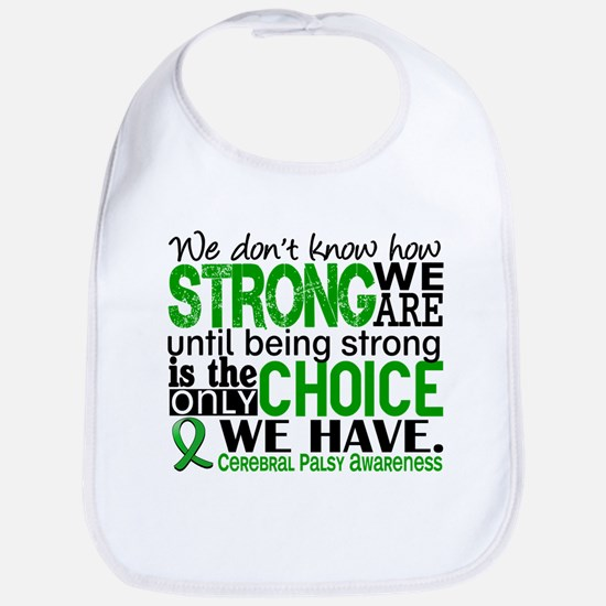 How Strong We Are Cerebral Palsy Bib