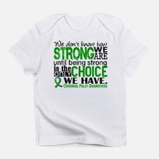 How Strong We Are Cerebral Palsy Infant T-Shirt