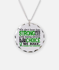 How Strong We Are Cerebral P Necklace
