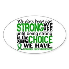 How Strong We Are Cerebral Palsy Bumper Stickers