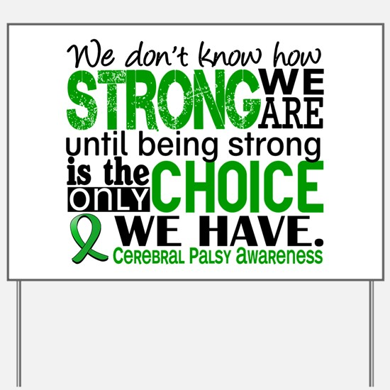 How Strong We Are Cerebral Palsy Yard Sign