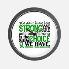 How Strong We Are Cerebral Palsy Wall Clock