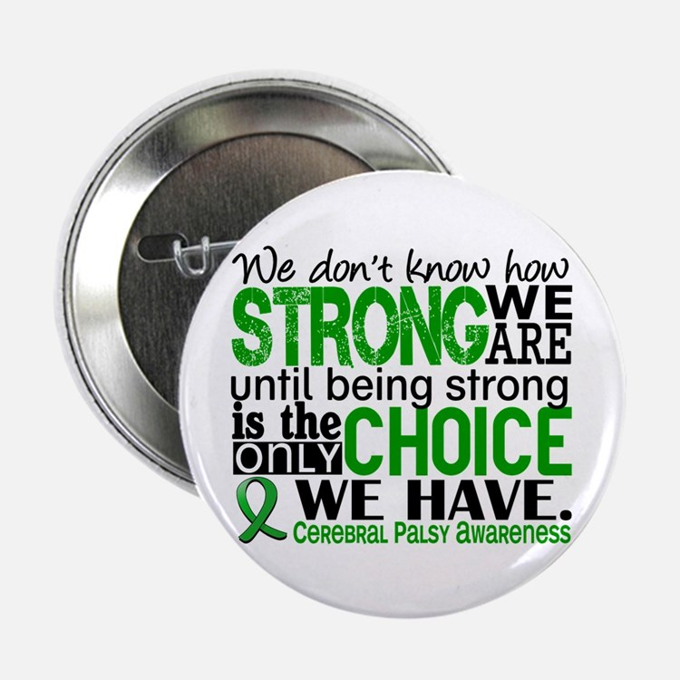 """How Strong We Are Cerebral 2.25"""" Button (10 pack)"""