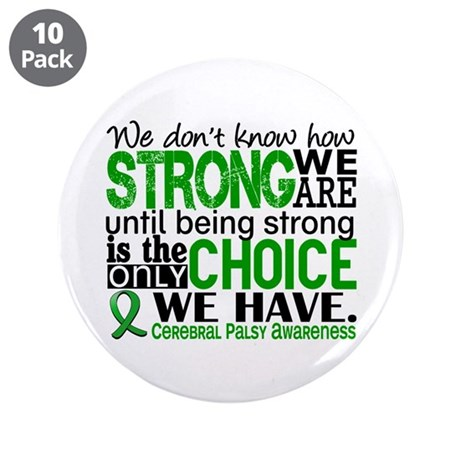 """How Strong We Are Cerebral P 3.5"""" Button (10 pack)"""